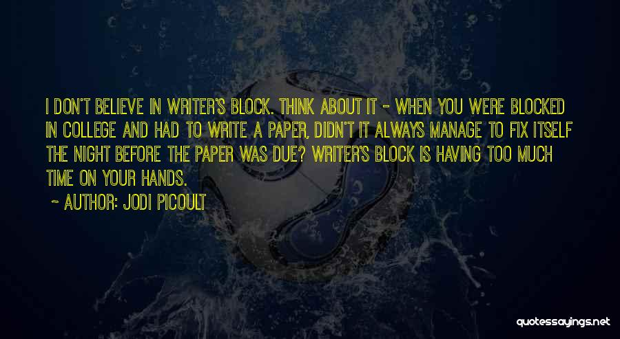 In Due Time Quotes By Jodi Picoult