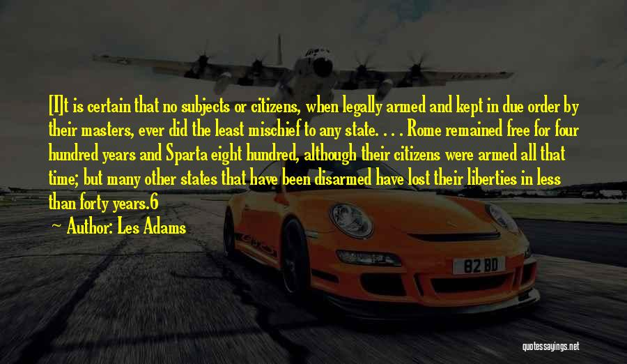 In Due Time Quotes By Les Adams