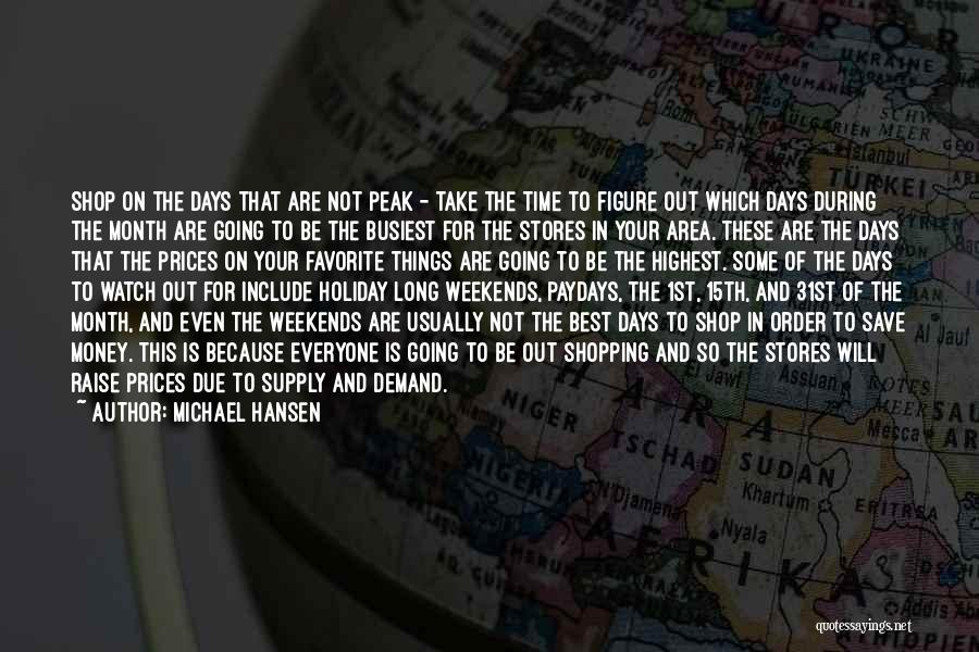 In Due Time Quotes By Michael Hansen