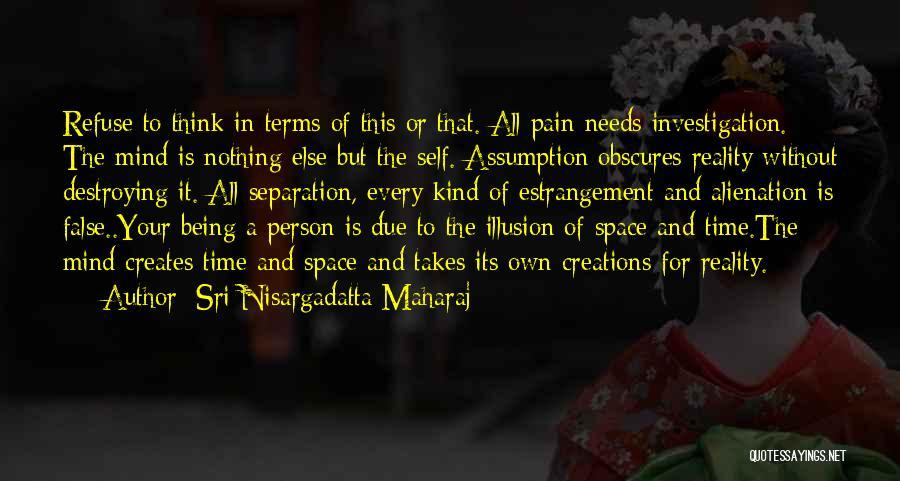 In Due Time Quotes By Sri Nisargadatta Maharaj