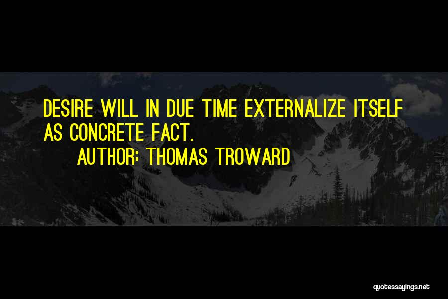 In Due Time Quotes By Thomas Troward