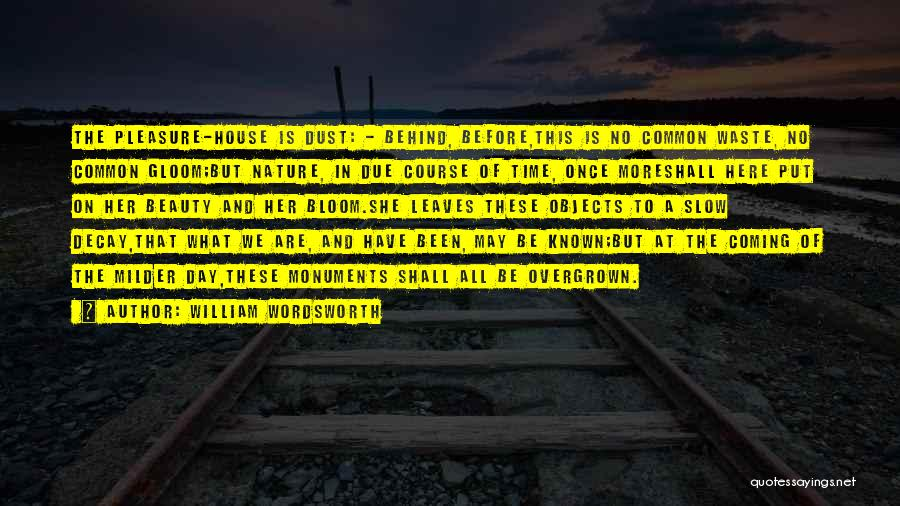 In Due Time Quotes By William Wordsworth