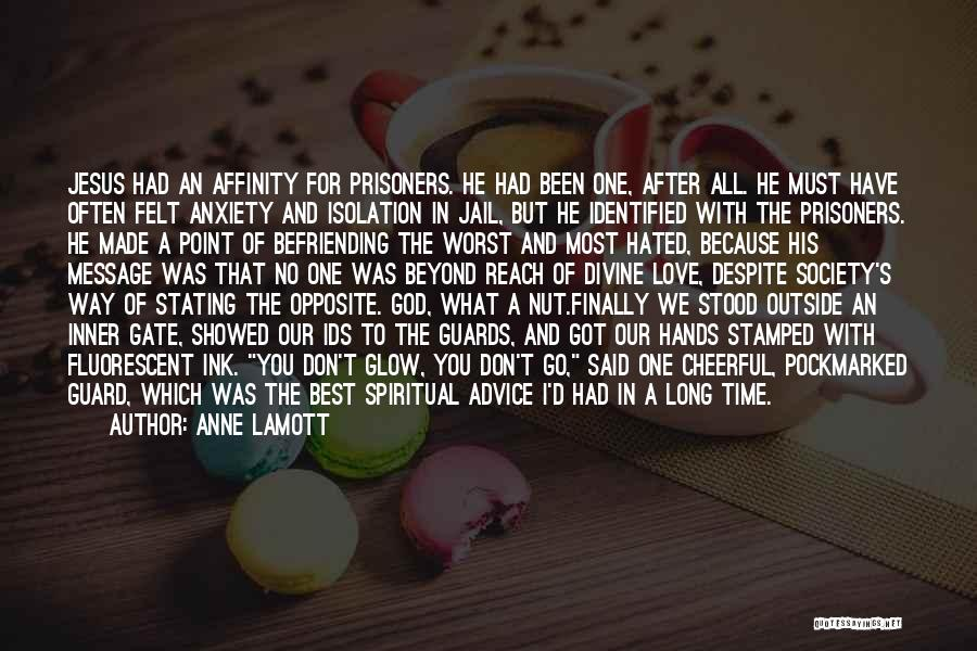 In God's Time Love Quotes By Anne Lamott
