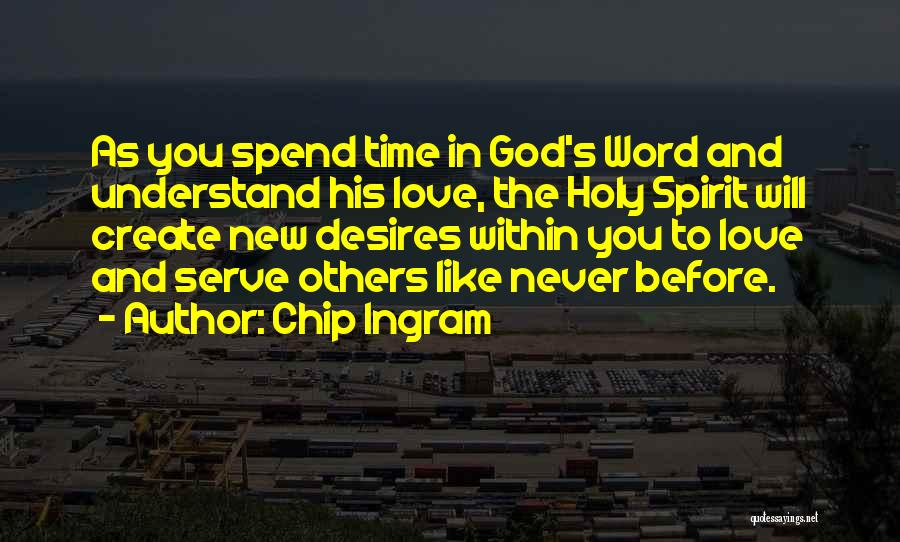 In God's Time Love Quotes By Chip Ingram