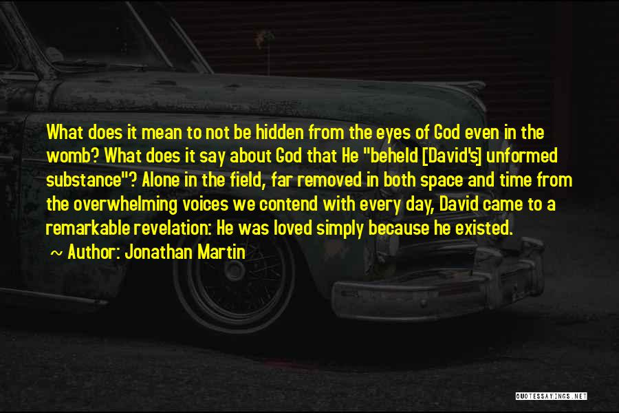 In God's Time Love Quotes By Jonathan Martin