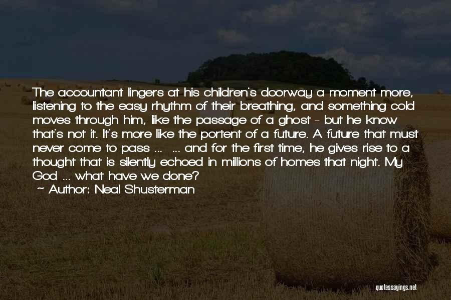 In God's Time Love Quotes By Neal Shusterman