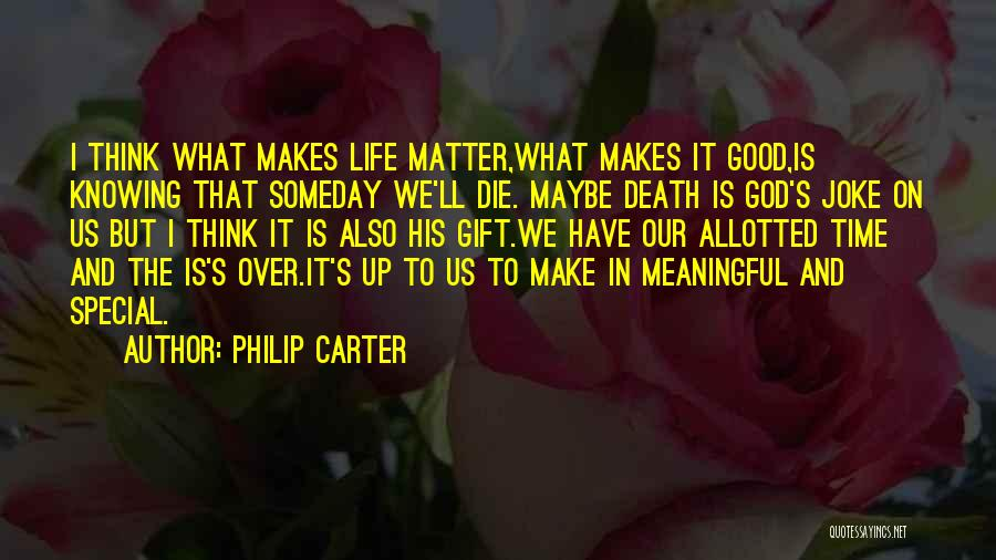 In God's Time Love Quotes By Philip Carter