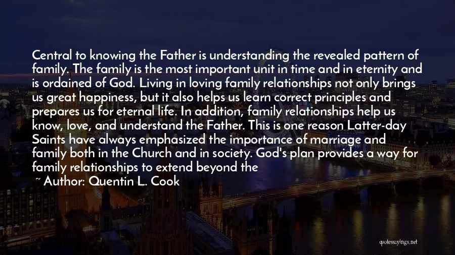 In God's Time Love Quotes By Quentin L. Cook