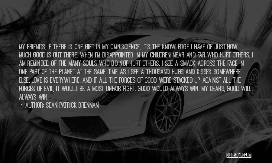 In God's Time Love Quotes By Sean Patrick Brennan