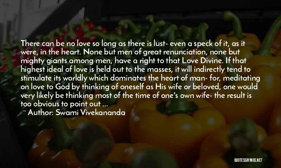 In God's Time Love Quotes By Swami Vivekananda