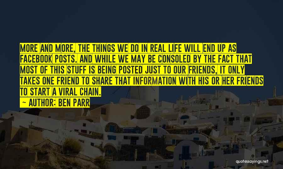 In Life Facebook Quotes By Ben Parr