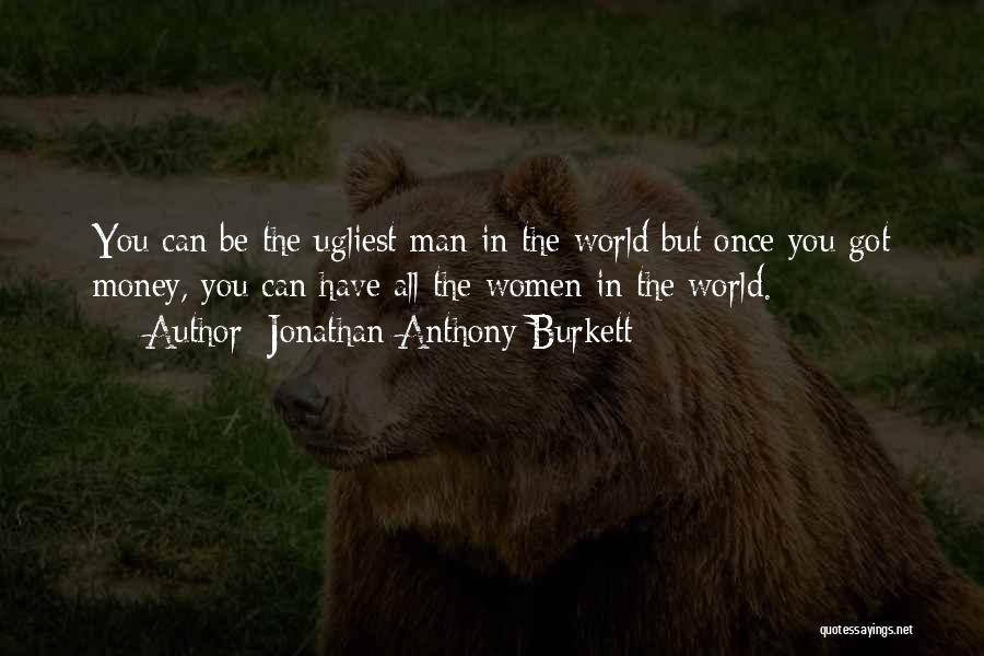 In Life Facebook Quotes By Jonathan Anthony Burkett