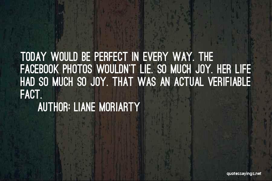 In Life Facebook Quotes By Liane Moriarty
