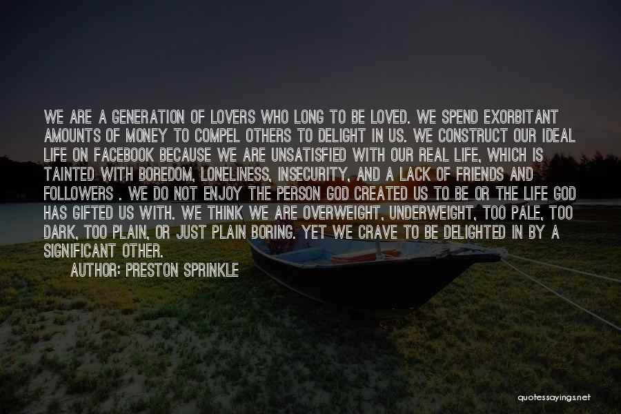 In Life Facebook Quotes By Preston Sprinkle