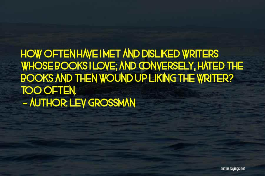 In Love With Someone You Just Met Quotes By Lev Grossman