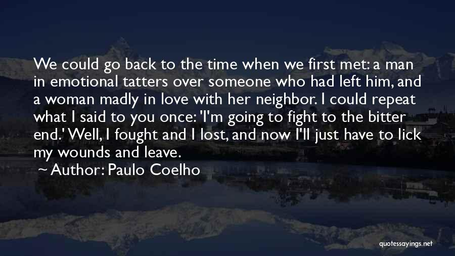 In Love With Someone You Just Met Quotes By Paulo Coelho