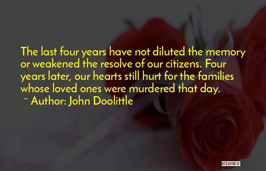 In Memory Of Our Loved Ones Quotes By John Doolittle