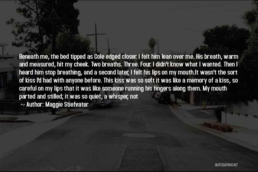 In Memory Of Our Loved Ones Quotes By Maggie Stiefvater