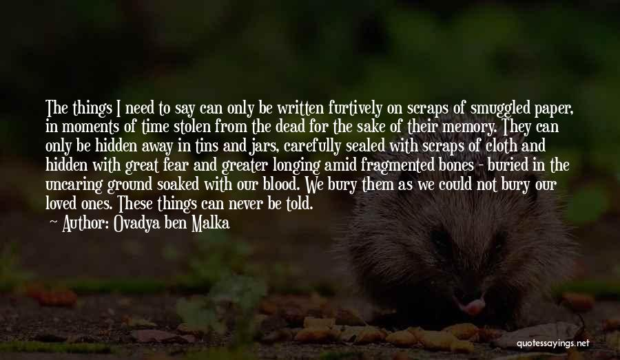 In Memory Of Our Loved Ones Quotes By Ovadya Ben Malka