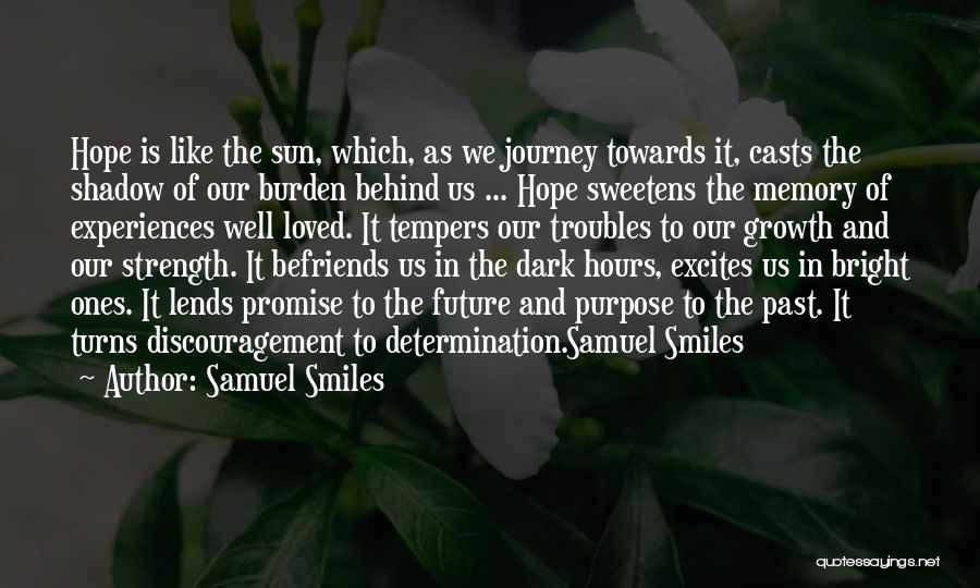 In Memory Of Our Loved Ones Quotes By Samuel Smiles