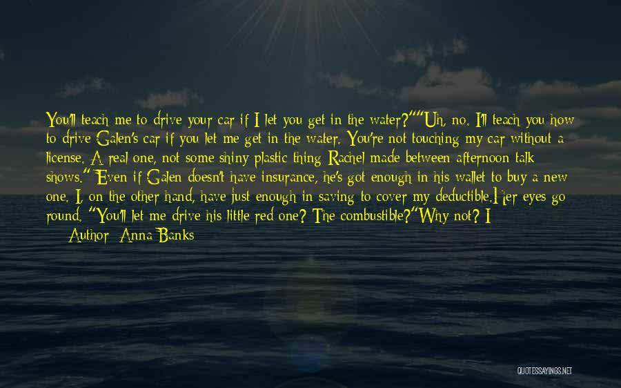 In My Hand Quotes By Anna Banks