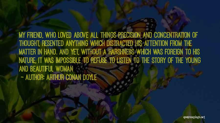 In My Hand Quotes By Arthur Conan Doyle