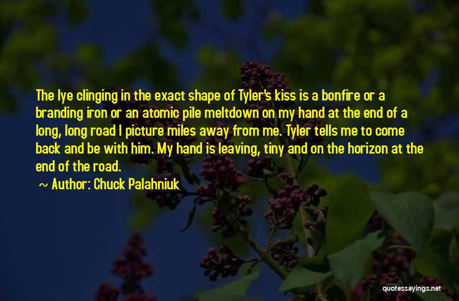 In My Hand Quotes By Chuck Palahniuk