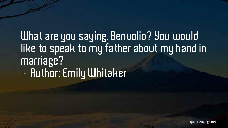 In My Hand Quotes By Emily Whitaker