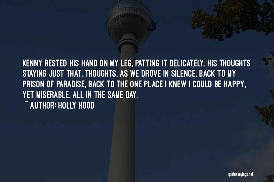 In My Hand Quotes By Holly Hood