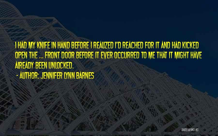 In My Hand Quotes By Jennifer Lynn Barnes