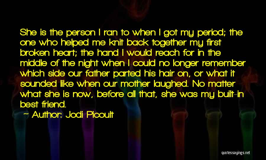 In My Hand Quotes By Jodi Picoult