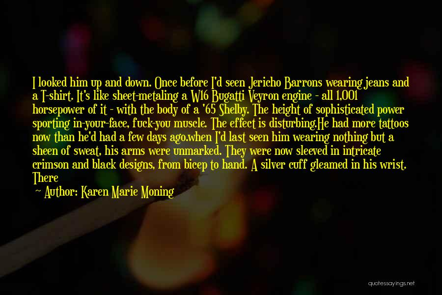 In My Hand Quotes By Karen Marie Moning