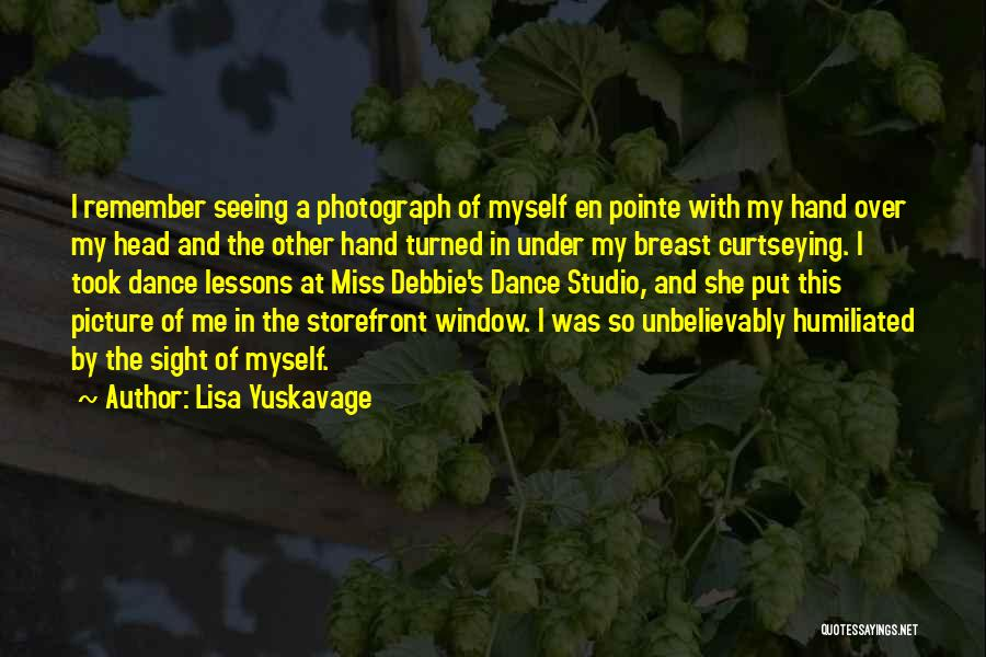 In My Hand Quotes By Lisa Yuskavage