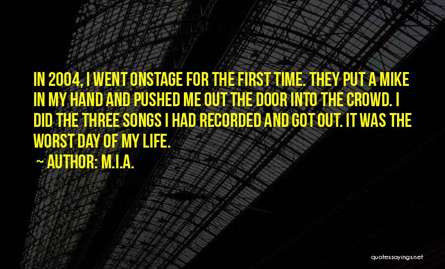 In My Hand Quotes By M.I.A.