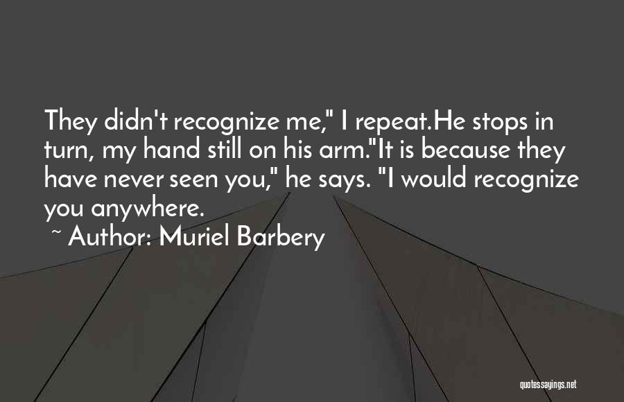 In My Hand Quotes By Muriel Barbery