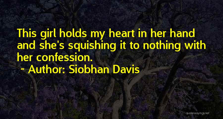 In My Hand Quotes By Siobhan Davis