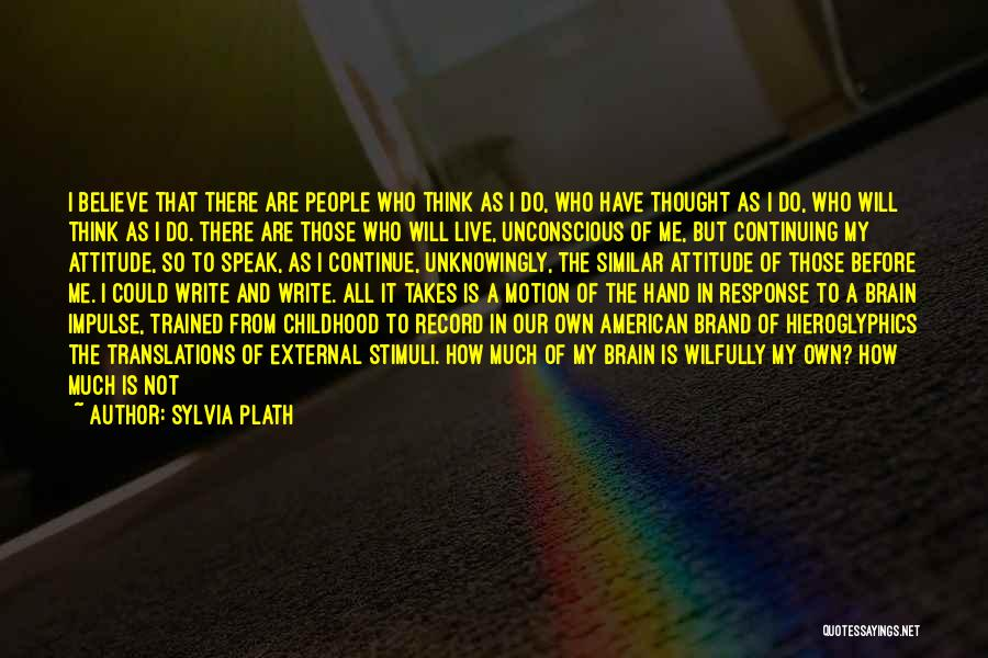 In My Hand Quotes By Sylvia Plath