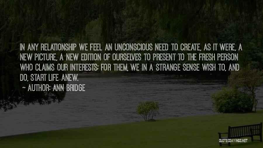 In New Relationship Quotes By Ann Bridge