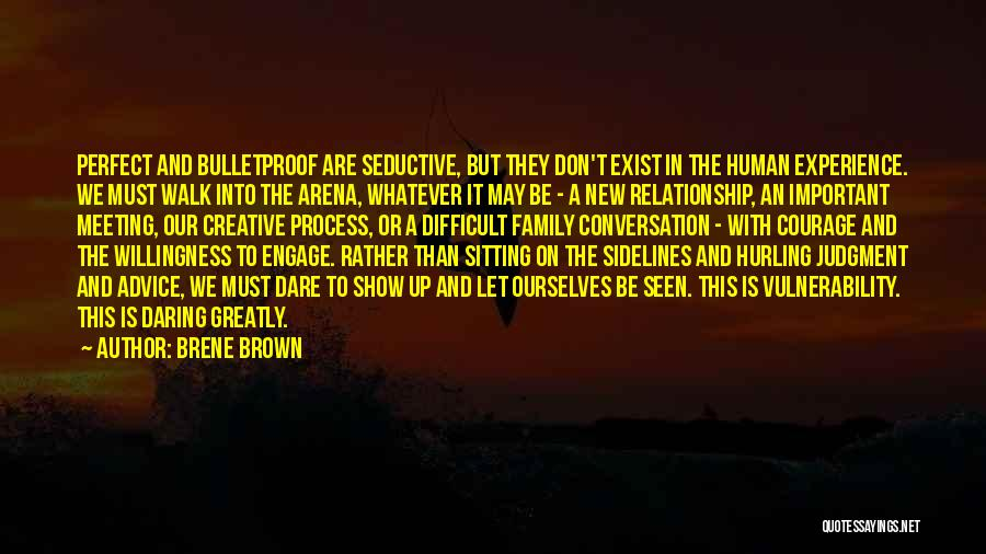 In New Relationship Quotes By Brene Brown
