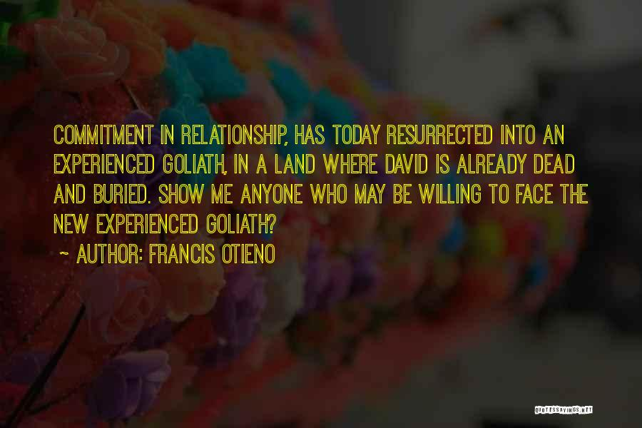 In New Relationship Quotes By Francis Otieno