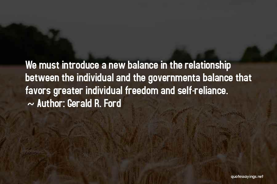 In New Relationship Quotes By Gerald R. Ford