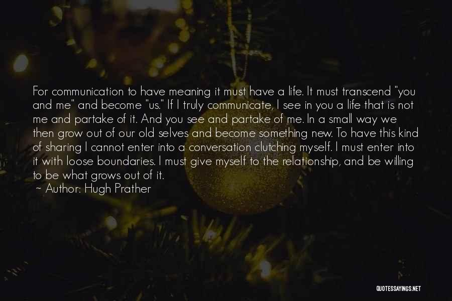 In New Relationship Quotes By Hugh Prather