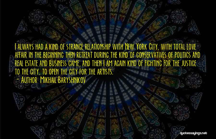 In New Relationship Quotes By Mikhail Baryshnikov