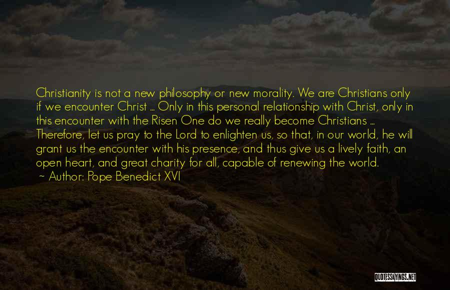 In New Relationship Quotes By Pope Benedict XVI