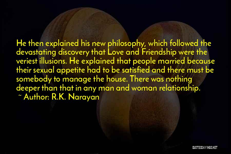 In New Relationship Quotes By R.K. Narayan
