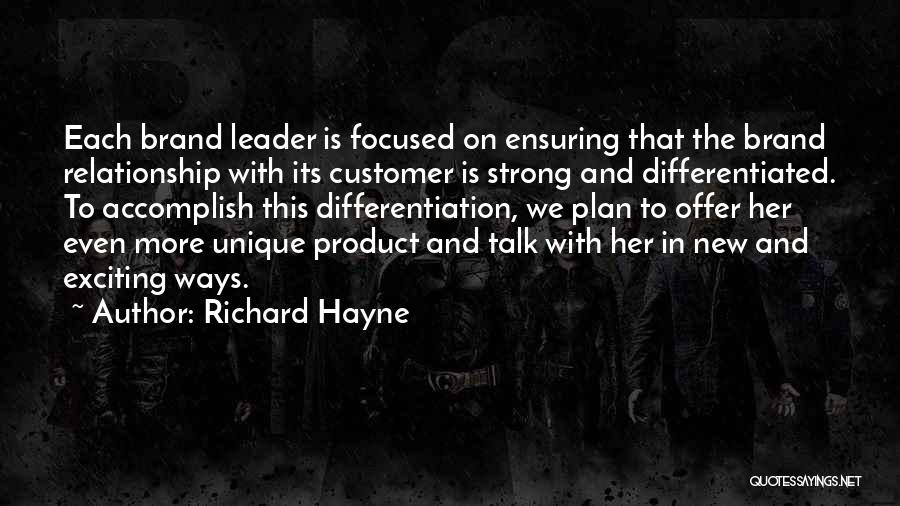 In New Relationship Quotes By Richard Hayne