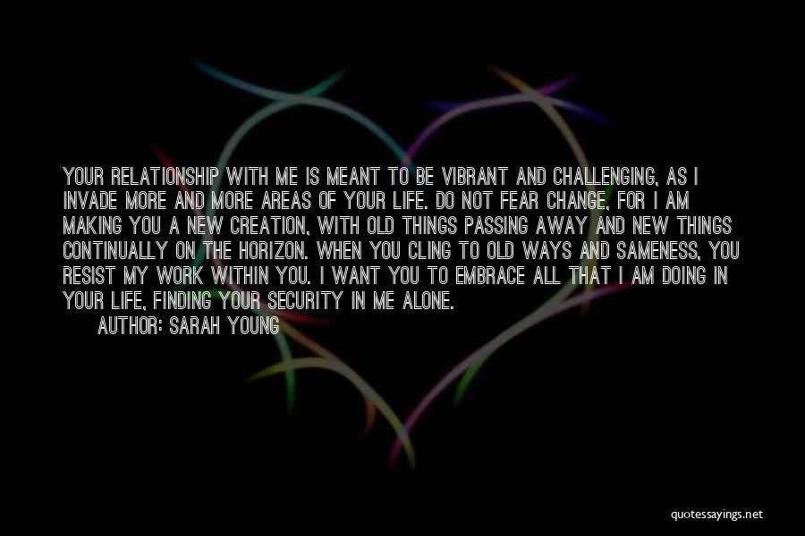 In New Relationship Quotes By Sarah Young