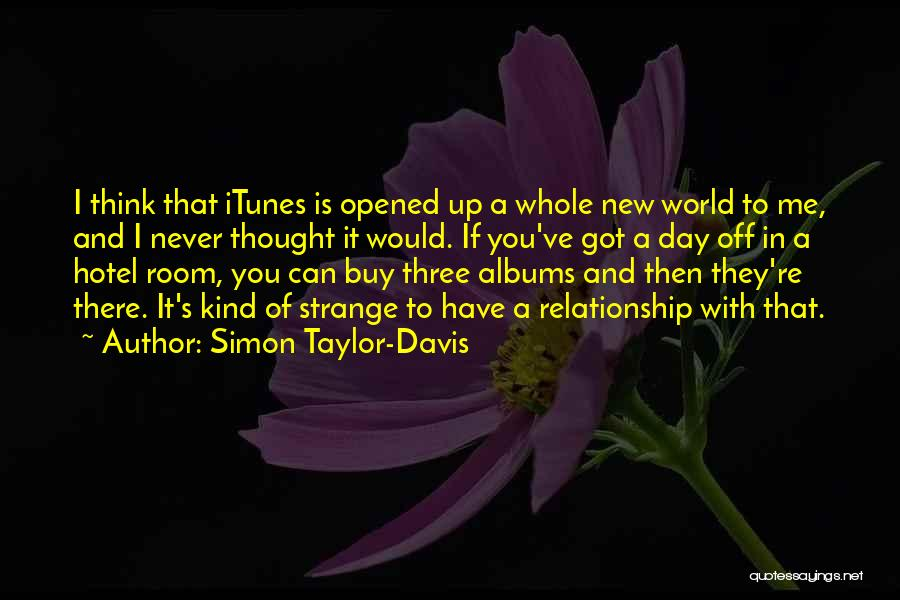 In New Relationship Quotes By Simon Taylor-Davis