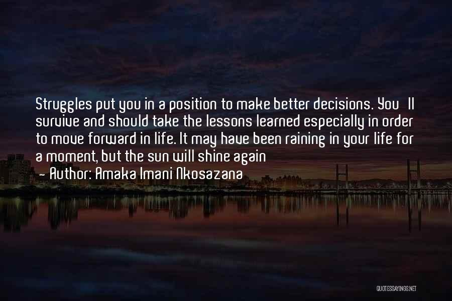In Order To Survive Quotes By Amaka Imani Nkosazana