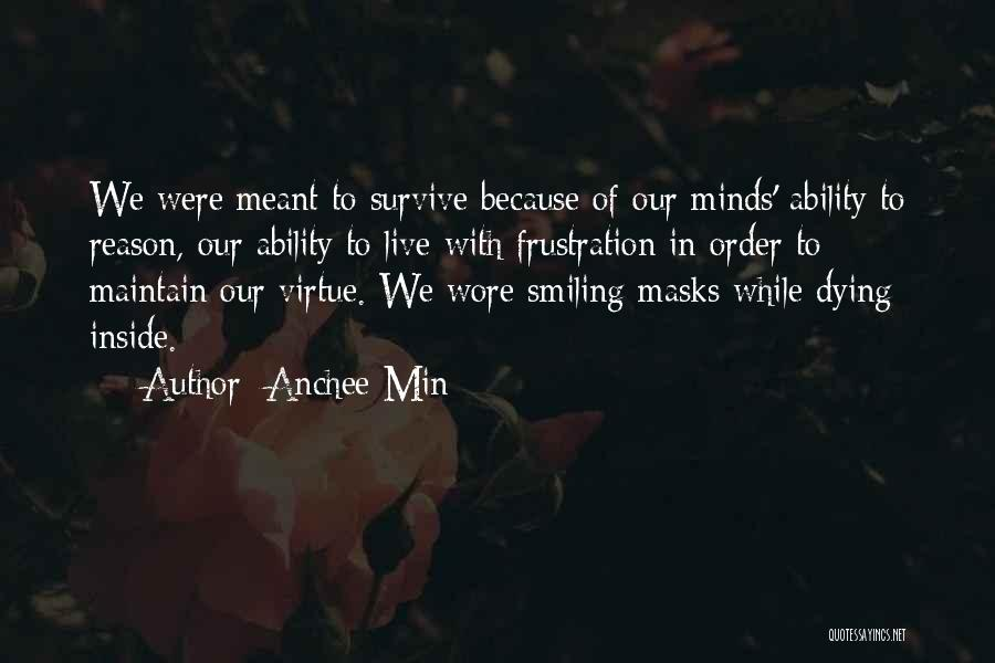 In Order To Survive Quotes By Anchee Min